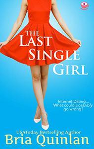 The Last Single Girl