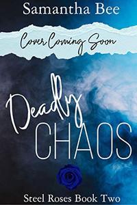 Deadly Chaos