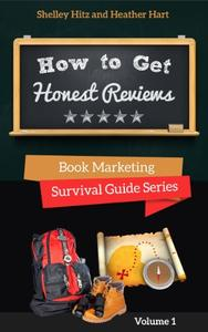 How To Get Honest Reviews: 7 Proven Ways to Connect With Readers and Reviewers