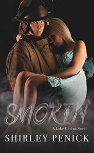 Smokin': A Firefighter Romance