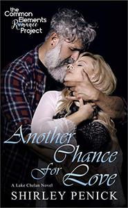 Another Chance for Love: A Common Elements Romance Project novel