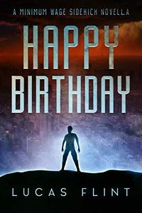 Happy Birthday: A Minimum Wage Sidekick Novella
