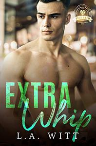 Extra Whip: Bold Brew Book 8