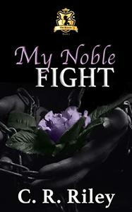 My Noble Fight