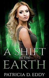 A Shift in the Earth: A Werewolf Shifter Romance