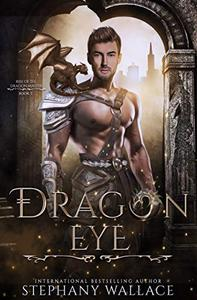 Dragon Eye: An Urban Fantasy Dragon Rider Romance