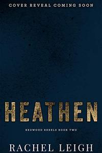 Heathen: An Enemies to Lovers Romance