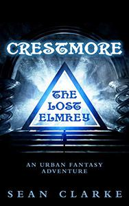 Crestmore: The Lost Elmkey