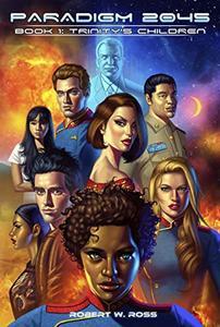 Paradigm 2045: Trinity's Children
