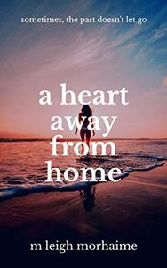 A Heart Away From Home