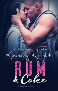 Rum & Coke: A Slow Burn Romance