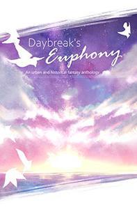 Daybreak's Euphony