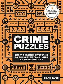 60-Second Brain Teasers Crime Puzzles:Short Forensic Mysteries to Challenge Your Inner Amateur Detective