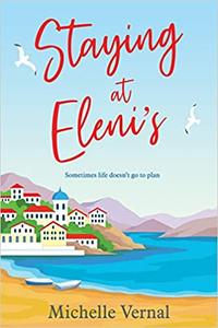 Staying at Eleni's: A story about fresh starts to make you smile