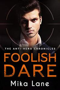 Foolish Dare: A Las Vegas Mafia Romance