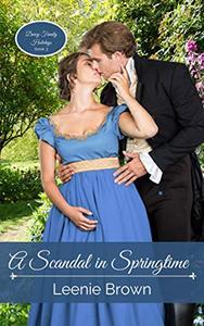 A Scandal in Springtime: A Pride and Prejudice Novel