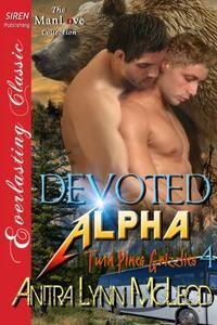 Devoted Alpha [Twin Pines Grizzlies 4]