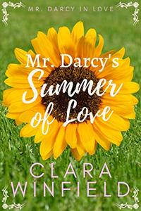 Mr. Darcy's Summer of Love