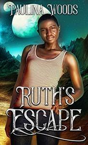 Ruth's Escape: A Reverse Harem Romance