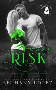 Easy Risk: A Boudreaux Universe Novel