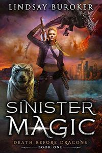 Sinister Magic: An Urban Fantasy Dragon Series