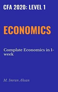 CFA 2020, Level1 Economics: Complete Economics in just one week