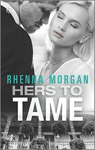 Hers to Tame: A Mafia Romance