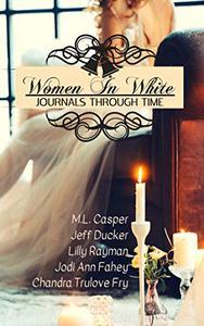 Women In White: Journals Through Time
