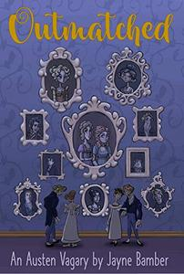 Outmatched: A Mansfield Park / Sense & Sensibility Vagary