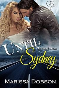 Until Sydney: A Tanner Cycles Novel