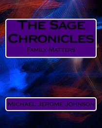 The Sage Chronicles: Family Matters