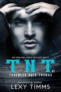 Troubled Nate Thomas: Hot Steamy Sport Romance