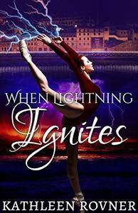 When Lightning Ignites