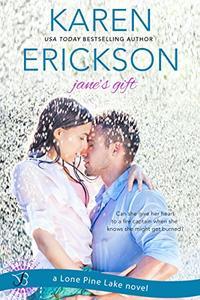 Jane's Gift: A Lone Pine Lake Novel