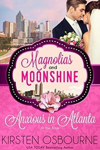 Anxious in Atlanta: At the Altar Book 12