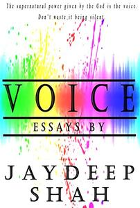 Voice: Essays by Jaydeep Shah