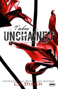 Taboo Unchained: A Dark Romance Erotica