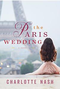 The Paris Wedding: A Novel