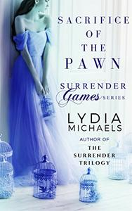 Sacrifice of the Pawn: Spin-Off of The Surrender Trilogy