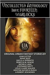 Warlocks: A Collected Uncollected Anthology
