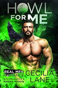 Howl for Me : A Paranormal Wolf Shifter Romance