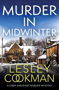 Murder in Midwinter: A Libby Sarjeant Murder Mystery