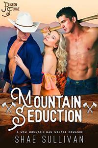 Mountain Seduction