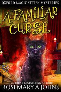 A Familiar Curse: A Paranormal Cozy Mystery