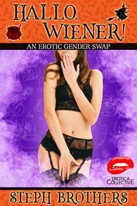 Hallo, Wiener!: An Erotic Gender Swap