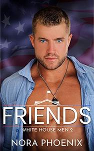 Friends: A Friends to Lovers Gay Romance