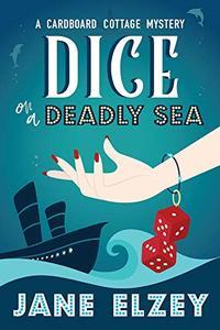 Dice on a Deadly Sea