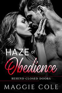 Haze of Obedience: A Military Romance