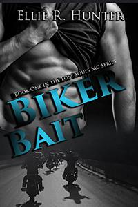 Biker Bait: The Lost Souls MC Series Book 1