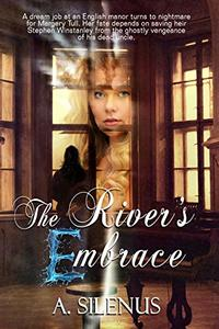 The River's Embrace